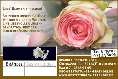 Karl Brändle Bestattungen in Pliezhausen: Bestattung u.a. in Kusterdingen, Walddorfhäslach, Altenriet